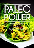 Paleo Power - Paleo Pastries and Paleo Raw Food - 2 Book Pack