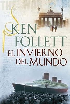 INVIERNO DEL MUNDO, EL (Spanish Edition)