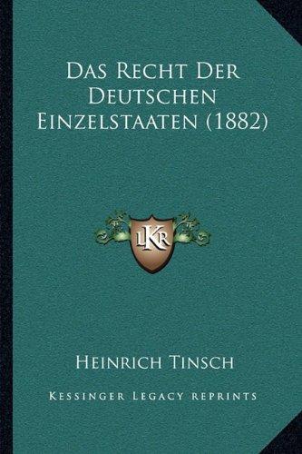 Das Recht Der Deutschen Einzelstaaten (1882)