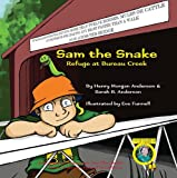 img - for Sam the Snake - Refuge at Bureau Creek (Adventures of Henry, 4) book / textbook / text book