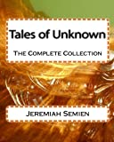 img - for Tales of Unknown: The Complete Collection book / textbook / text book