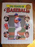 img - for 150 YEARS OF BASEBALL book / textbook / text book