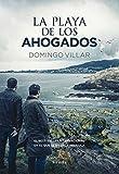 La playa de los ahogados / The beach of the Drowned: Edición Película / Movie Edition (Nuevos Tiempos: Policiaca)