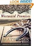 Westward Promises (Orphan Train Roman...