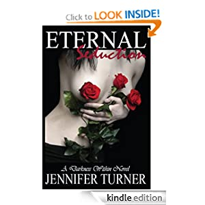 Eternal Seduction (A Darkness Within)
