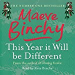 This Year it Will be Different | Maeve Binchy