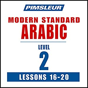 Arabic (Modern Standard) Level 2 Lessons 16-20 Hörbuch