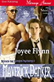 Maverick Danker [Beyond the Marius Brothers 5] (Siren Publishing Menage Amour ManLove)
