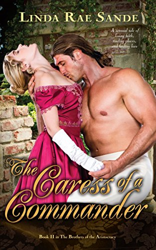 the-caress-of-a-commander-the-brothers-of-the-aristocracy-book-2