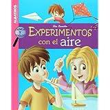 Experimentos con el aire (Ciencia Y Tecnologia)