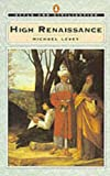 High Renaissance (Style and Civilization) (0140137580) by Levey, Michael