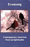 img - for Evensong: Contemporary American Poets on Spirituality book / textbook / text book