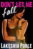 Don't Let Me Fall (The Village Series)