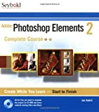 Jan Kabili Adobe Photoshop Elements 2: Complete Course