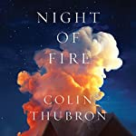 Night of Fire: A Novel | Colin Thubron