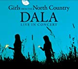 Live in Concert-Girls from the North Country
