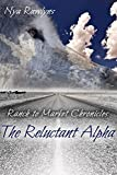 The Reluctant Alpha (Ranch to Market Chronicles Book 1)