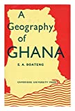 img - for A Geography Of Ghana book / textbook / text book