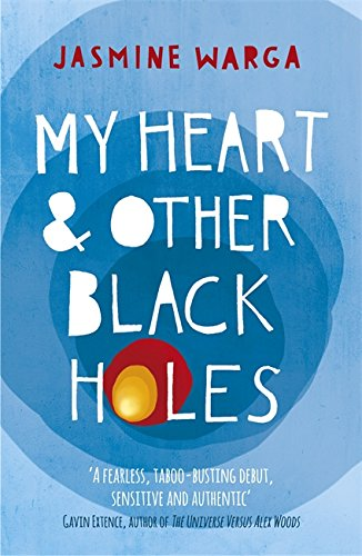 Buy MY HEART AND OTHER BLACK HOLES by Jasmine Warga