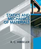 img - for Statics and Mechanics of Materials (3rd Edition) 3rd (third) Edition by Hibbeler, Russell C. published by Prentice Hall (2010) book / textbook / text book