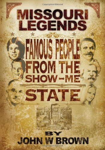 Missouri Legends: Famous People from the Show Me State (Famous People Wi compare prices)