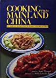 img - for Cooking From Mainland China: 158 Authentic Recipes book / textbook / text book
