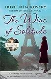 Irène Némirovsky The Wine of Solitude