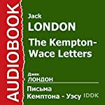 The Kempton-Wace Letters [Russian Edition] | Jacl London