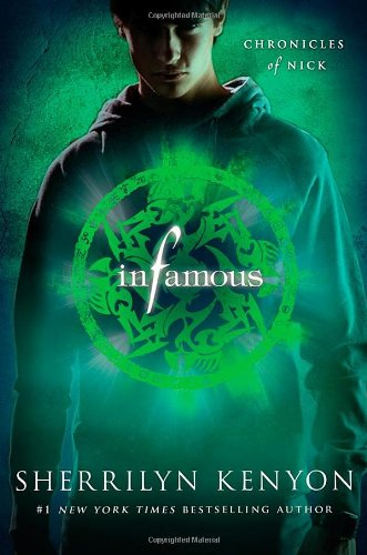 Infamous (Chronicles of Nick)