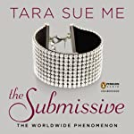 The Submissive: Submissive Trilogy, Book 1 | Tara Sue Me