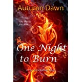 One Night to Burn (Fire, Stone and Water)