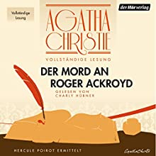 Der Mord an Roger Ackroyd Hörbuch von Agatha Christie Gesprochen von: Charly Hübner