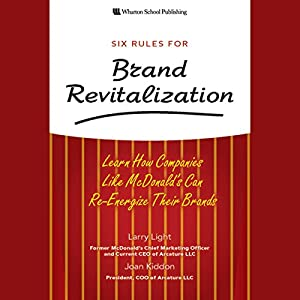 Six Rules for Brand Revitalization Audiobook