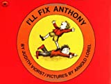 I'll Fix Anthony (Aladdin Picture Books)