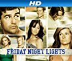 Friday Night Lights [HD]: Friday Night Lights Season 3 [HD]
