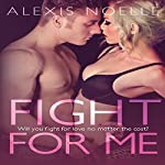 Fight for Me | Alexis Noelle