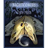 Nightcomers: Eight Eerie Stories (Susan Price's Haunting Stories)by Susan Price