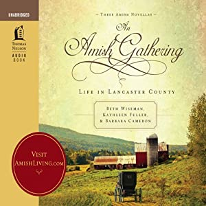 An Amish Gathering: Life In Lancaster County | [Beth Wiseman]