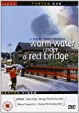 Warm Water Under a Red Bridge (Akai hashi no shita no nurui mizu)