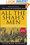 All the Shah's Men: An American Coup...