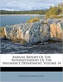 Annual Report Of The Superintendent Of The Insurance