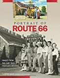 img - for Portrait of Route 66: Images from the Curt Teich Postcard Archives book / textbook / text book