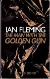 The Man with the Golden Gun (James Bond 007) (0141002891) by Fleming, Ian