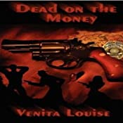 Dead on the Money | [Venita Louise]