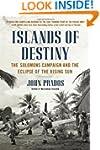 Islands of Destiny: The Solomons Camp...