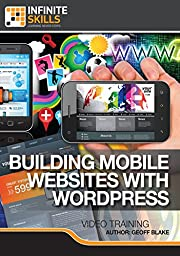 Building Mobile Websites with WordPress [Online Code]