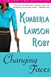 Changing Faces (0060780800) by Roby, Kimberla Lawson