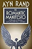 The Romantic Manifesto: A Philosophy of Literature