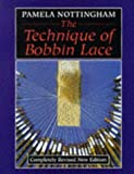 img - for By Pamela Nottingham - Technique of Bobbin Lace (Revised) (1905-07-02) [Hardcover] book / textbook / text book