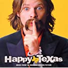Happy, Texas: Music from the Miramax Motion Picture